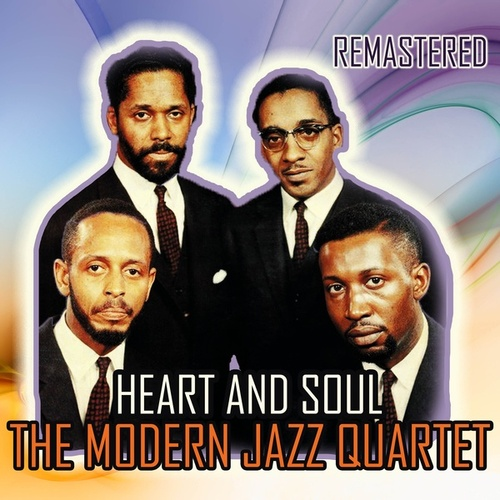 Heart and Soul by Modern Jazz Quartet