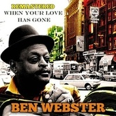 When Your Lover Has Gone de Ben Webster