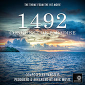 1492 Conquest Of Paradise - Main Theme by Geek Music
