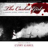 The Casket Girls (Music From The Dance Theater Production) by Cory Gabel