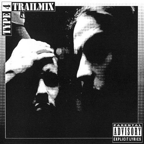 Trailmix (10th Anniversary Edition) by Type 4