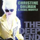 The Deep End by Christine Ohlman & Rebel Montez