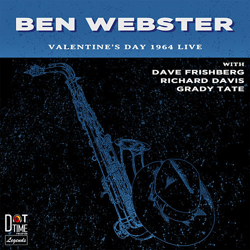 Valentines Day 1964 Live! by Ben Webster