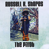 The Pivot di Russell K. Shores