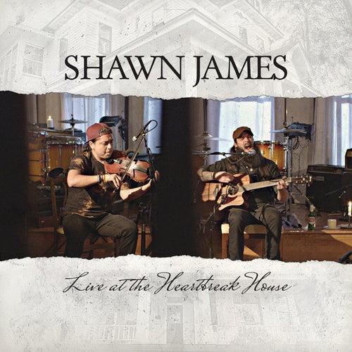 Live at the Heartbreak House de Shawn James
