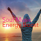 Soul Music Energy Boost von Various Artists