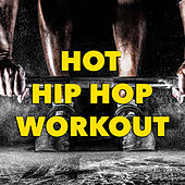 Hot Hip Hop Workout de Various Artists