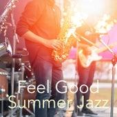Feel Good Summer Jazz de Various Artists
