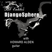 Kit Eakle's Djangosphere (feat. Howard Alden) von Kit Eakle's Djangosphere
