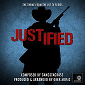Justified - Long Hard Times To Come - Main Theme by Geek Music