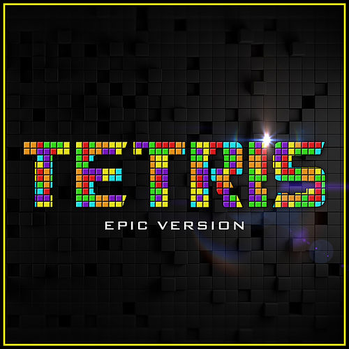 Tetris Main Theme (Epic Version) by Alala and L'Orchestra Cinematique