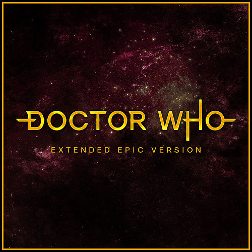 Dr Who Theme (Extended Epic Version) by Alala and L'Orchestra Cinematique