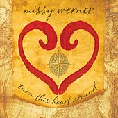 Turn This Heart Around by Missy Werner