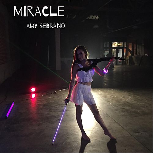 Miracle von Amy Serrano