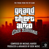Grand Theft Auto - San Andreas - Main Theme by Geek Music