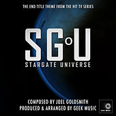 Stargate Universe - End Title Theme by Geek Music