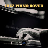 Jazz Piano Covers by Francesco Digilio