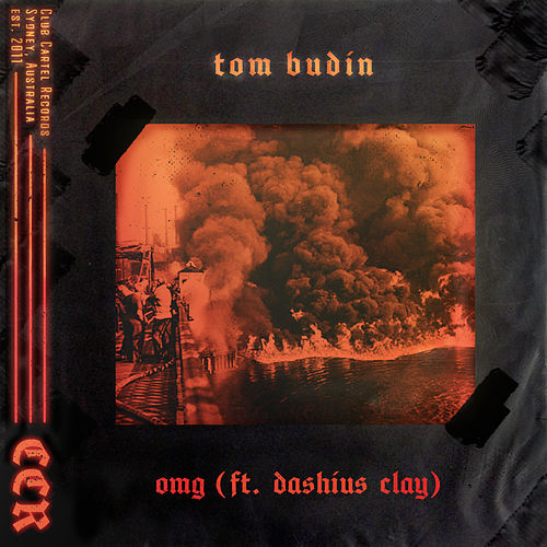 OMG (feat. Dashius Clay) by Tom Budin