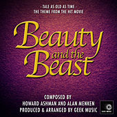 Beauty And The Beast - Tale As Old As Time - Main Theme by Geek Music