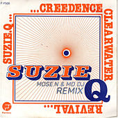 Suzie Q (Mose N & MD Dj Remix) by Creedence Clearwater Revival
