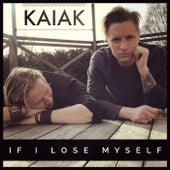 If I Lose Myself (Acoustic) von Kaiak