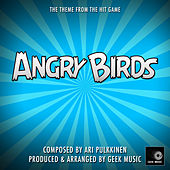 Angry Birds - Main Theme by Geek Music