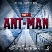 Ant-Man - Main Theme by Geek Music