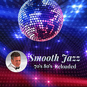 Smooth Jazz  80's 70's  Reloaded by Francesco Digilio