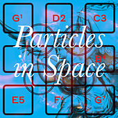 Particles In Space by Hannah Peel