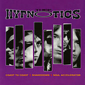 Coast to Coast / Shakedown / Soul Accelerator by Thee Hypnotics