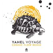 Voyage (Cosmic Flow Remix) by Yahel