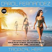 Tropical Heat - EP de Carol Fernandez