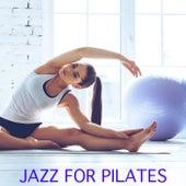 Jazz For Pilates di Various Artists