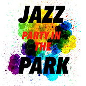 Jazz Party In The Park by Various Artists