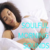 Soulful Morning Sounds de Various Artists