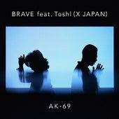 Brave by AK-69