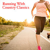 Running With Country Classics von Various Artists