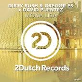 Mona Lisa von Dirty Rush