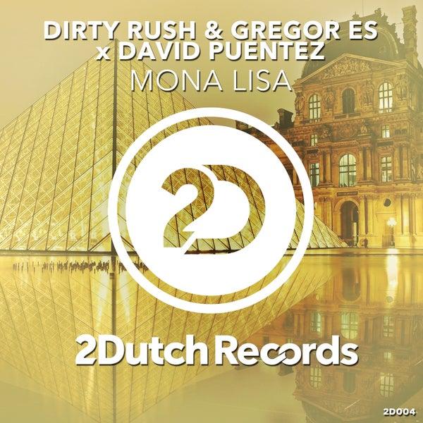 Mona Lisa Single Von Dirty Rush Napster