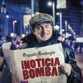 ¡Noticia bomba! van Orquesta Mondragón
