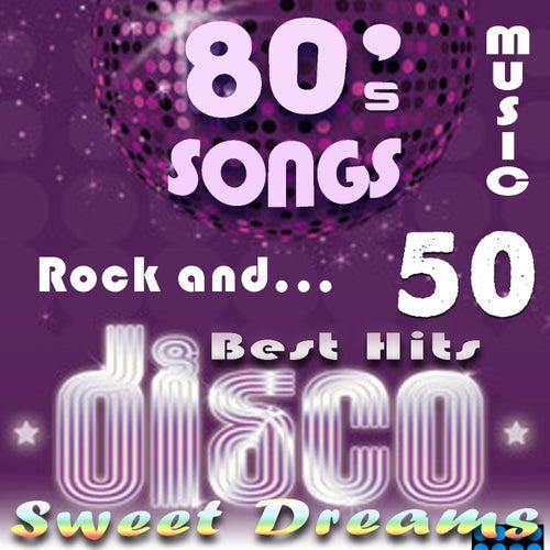 80's Songs: 50 Best Hits - Sweet Dreams, Rock and Disco Music de James Alleman