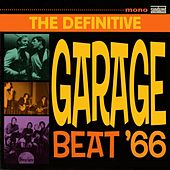 The Definitive Garage Beat '66 by Various Artists