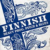 Finnish Heavy Prog, Psych & Blues von Various Artists