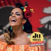 Sabor Brasileiro Ao Vivo Em Salvador de Ju Moraes