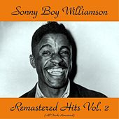 Remastered Hits Vol, 2 (All Tracks Remastered) de Sonny Boy Williamson