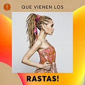 Que vienen los Rastas! by Various Artists