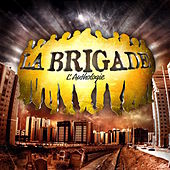 L'anthologie (Non mixé) by La Brigade
