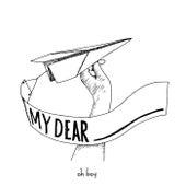 My Dear von OH BOY!
