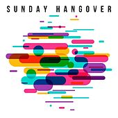 Sunday Hangover de Various Artists