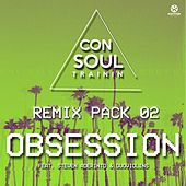 Obsession (Remix Pack 02) de Consoul Trainin